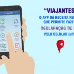 """""""VIAJANTES"""": O app da Receita Federal que permite fazer a Declaração de Bens pelo celular (offline)"""