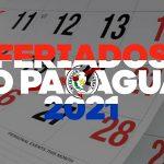 Feriados no Paraguai – Calendário 2021